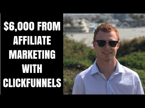 How YOU can Make $6,000 AFFILIATE MARKETING Through CLICKFUNNELS Ft. Chad Bartlett