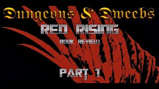 Red Rising Part 1