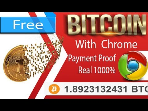 Earn 1 Bitcoin Per Month With Google Chrome  With Withdraw Proof