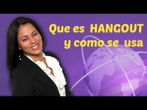 Hangout - Que Es Hangout