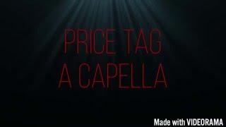 Price Tag - Jessie J | A Capella Co...