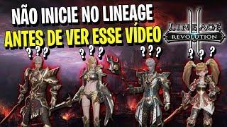 NÃO INICIE NO LINEAGE ANTES DE VER ESSE VIDEO - Lineage 2: Revolution