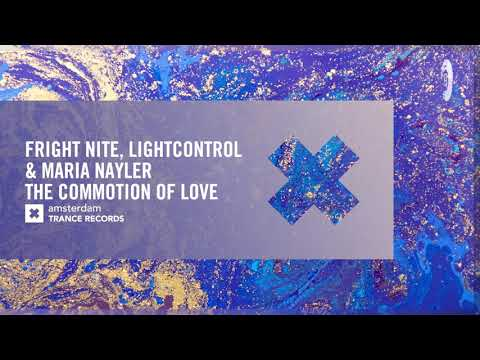 Fright Nite & LightControl And Maria Nayler - The Commotion Of Love (Amsterdam Trance) Extended