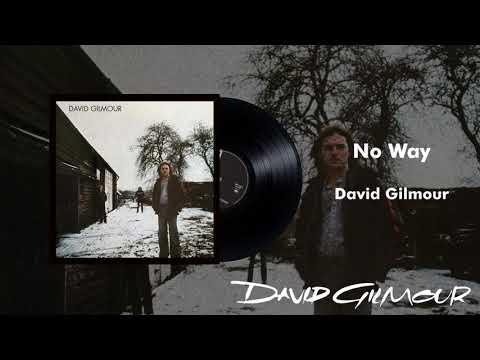 David Gilmour - No Way (Official Audio)
