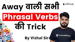 Learn English | Phrasal Verbs Using 'AWAY' in English Grammar By Vishal Sir