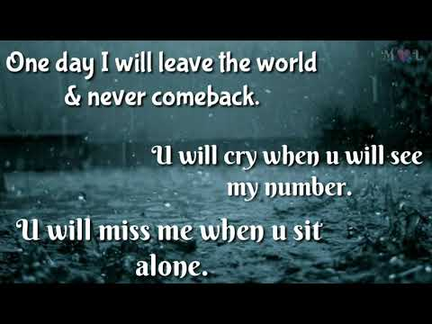One Day You Will Miss Me Whatsapp Status Video 30 Sec Youtube