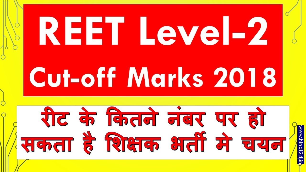 REET Level-2 Cut-off Marks 2018 Merit List Subject Wise GEN OBC SC ST  Category