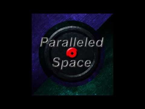 Paralleled Space