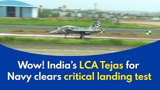 Tejas Arrested Landing: Tejas Naval version clears critical landing test - wow!