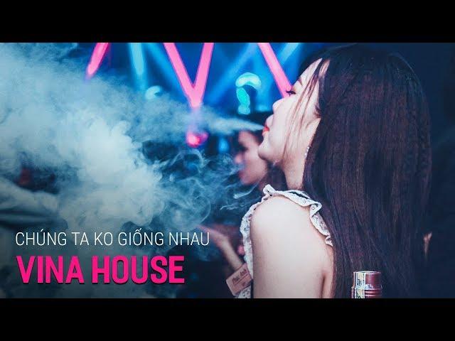 Nonstop Vinahouse 2018 | Chúng Ta Không Giống Nhau Remix - DJ ARS | Nhạc Gãy TV Remix - Nhạc DJ vn