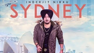 Sydney: Inderjit Nikku (Full Song)   Prabh Near   Latest Punjabi Songs 2018   T-Series