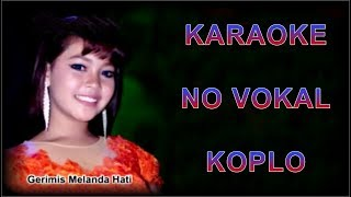 Video Gerimis melanda hati versi Karaoke koplo download MP3, 3GP, MP4, WEBM, AVI, FLV September 2018