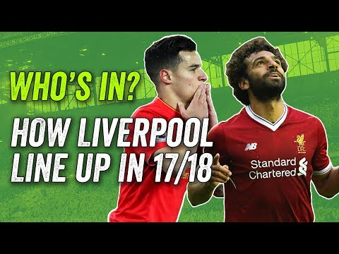 Liverpool transfers: No van Dijk or Lemar, so how do they line-up after the transfer window?