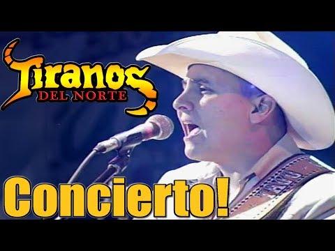Los Tiranos Del Norte - Grandes Exitos En Vivo! Concierto Desde Mexicali!