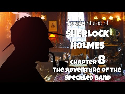 The adventures of Sherlock Holmes audiobook | The adventure of the speckled band (Chapter 08)
