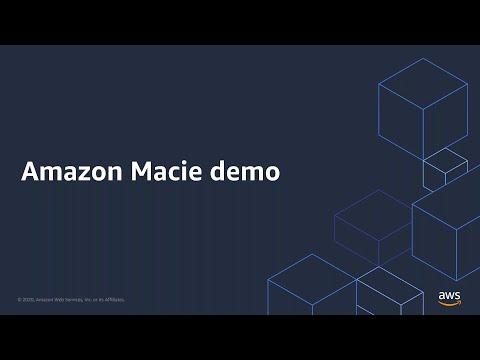 The New Amazon Macie - Demonstration