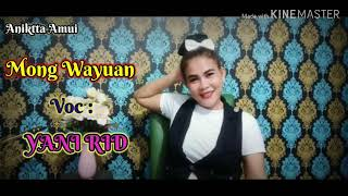 Download Lagu MONG WAYUAN - YANI RIDHO mp3