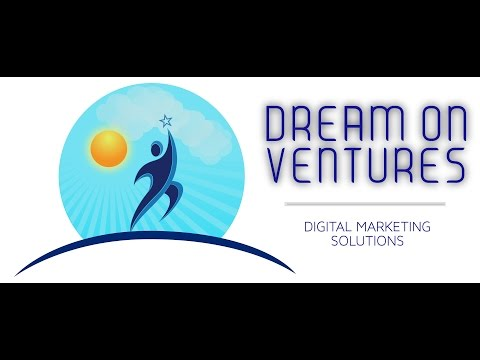 Dream On Ventures | Digital Marketing Solutions - seo copywriting/blogging, video marketing