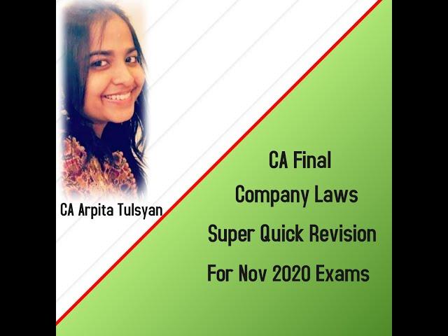 CA Final - Company Law Super Quick Revision by CA Arpita Tulsyan - Nov 2020