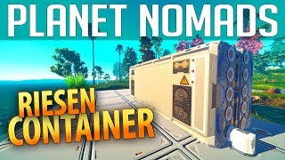 PLANET NOMADS #06 | Riesen Container & Stasiskammer | Gameplay German Deutsch thumbnail