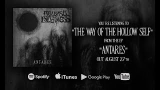 RELEASE THE BLACKNESS - The Way Of The Hollow Self (OFFICIAL AUDIO)