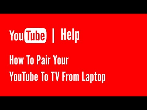 How to pair youtube to tv from laptop