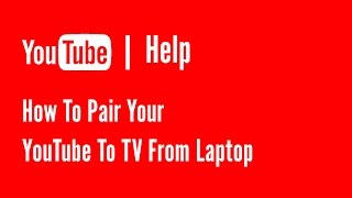 [1.84 MB] How to pair youtube to tv from laptop