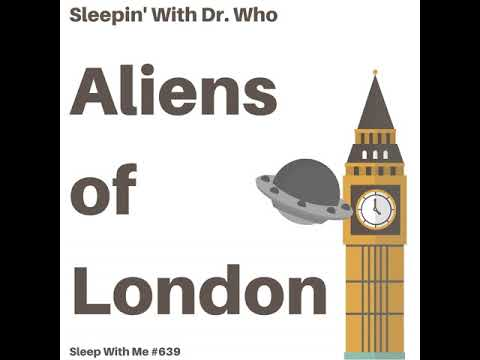 Aliens of London | Sleepin' With Doctor Who