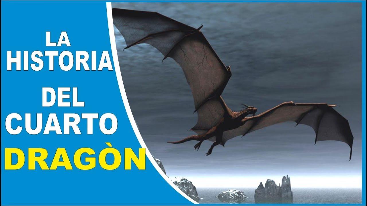 La Historia del Cuarto Dragón - Juego de Tronos