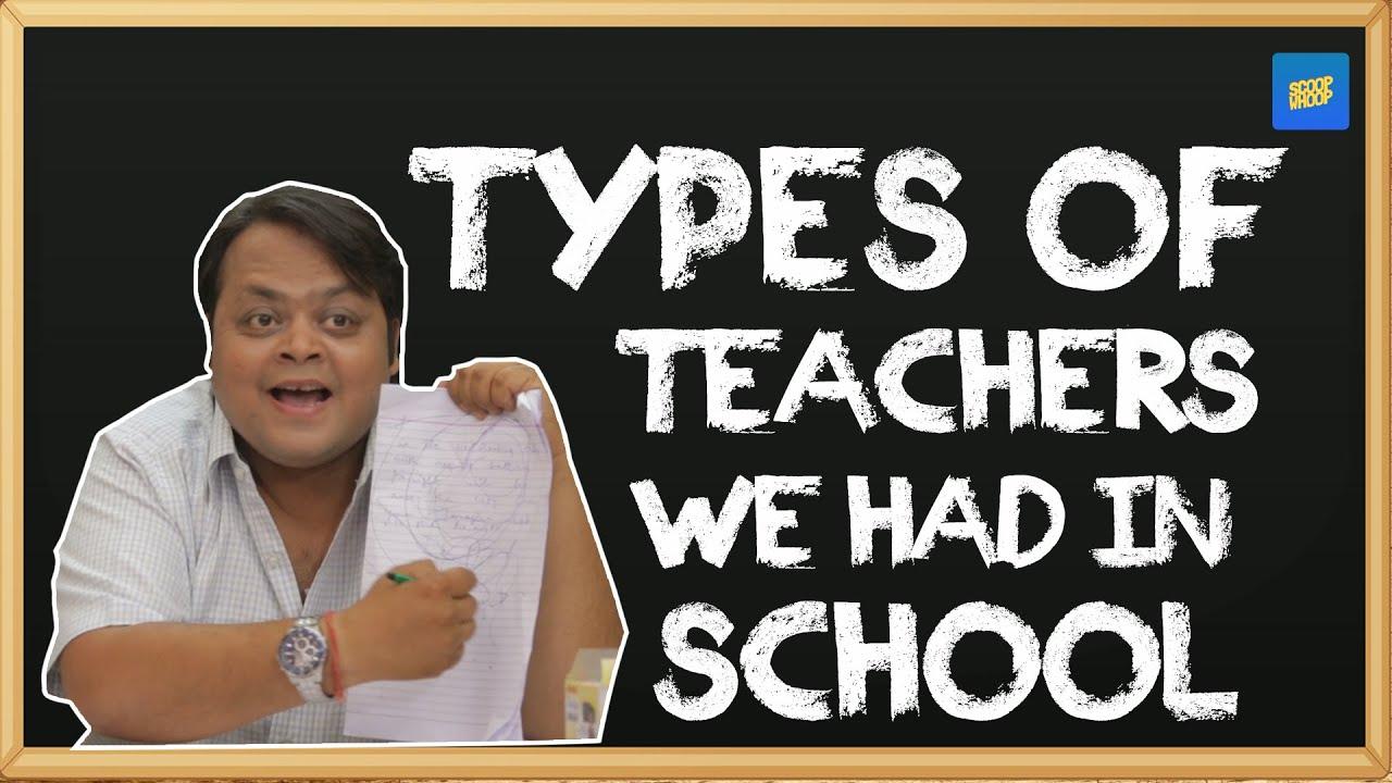 ScoopWhoop: Types Of Teachers We Had In School - YouTube