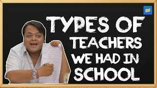 ScoopWhoop: Types Of Teachers We Had In School