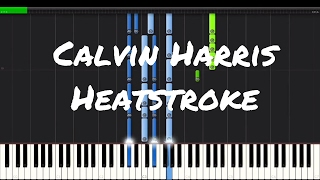 Calvin Harris - Heatstroke Piano Tutorial ft. Young Thug, Pharrell & Ariana Grande