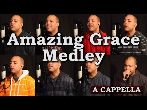 Amazing Grace Medley