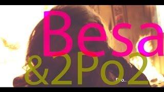 Besa ft 2po2 - Zemrën dot nuk ta lexoj (Official Video)