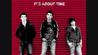 Jonas Brothers Its About Time - 6 Minutes - Lyrics Are In The Discription Box