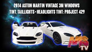 2014 Aston Martin Vintage 3M Windows Tint, Taillights + Headlights Tint: Project 429