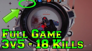Full 3v5 Game - 18 Kills Comeback - Rainbow Six Siege