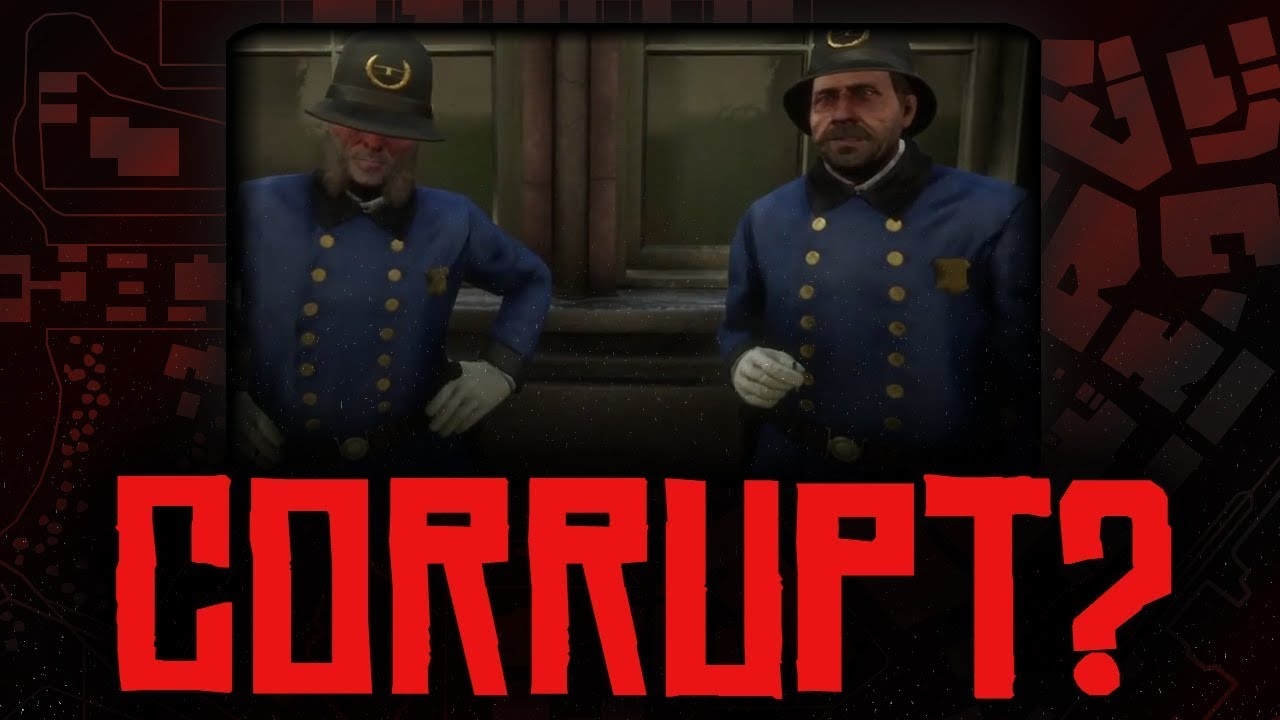 Are the Saint Denis Police Corrupt? - Red Dead Redemption 2