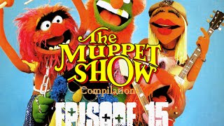 The Muppet Show Compilations - Episode 15: The Electric Mayhem