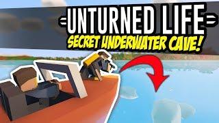 SECRET UNDERWATER CAVE - Unturned Life Roleplay #117