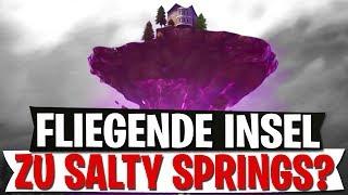 FLIEGENDE INSEL ZU SALTY SPRINGS? | BEWEISE ODER BUG? | Fortnite Battle Royale