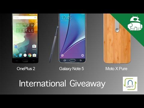 Galaxy Note 5 – OnePlus 2 – Moto X Pure International Giveaway!