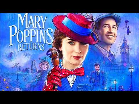 Trailer Music Mary Poppins Returns (Theme Song 2018) - Soundtrack Mary Poppins Returns