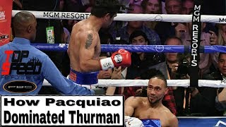 How Pacquiao Dominated Thurman (Top Speed)