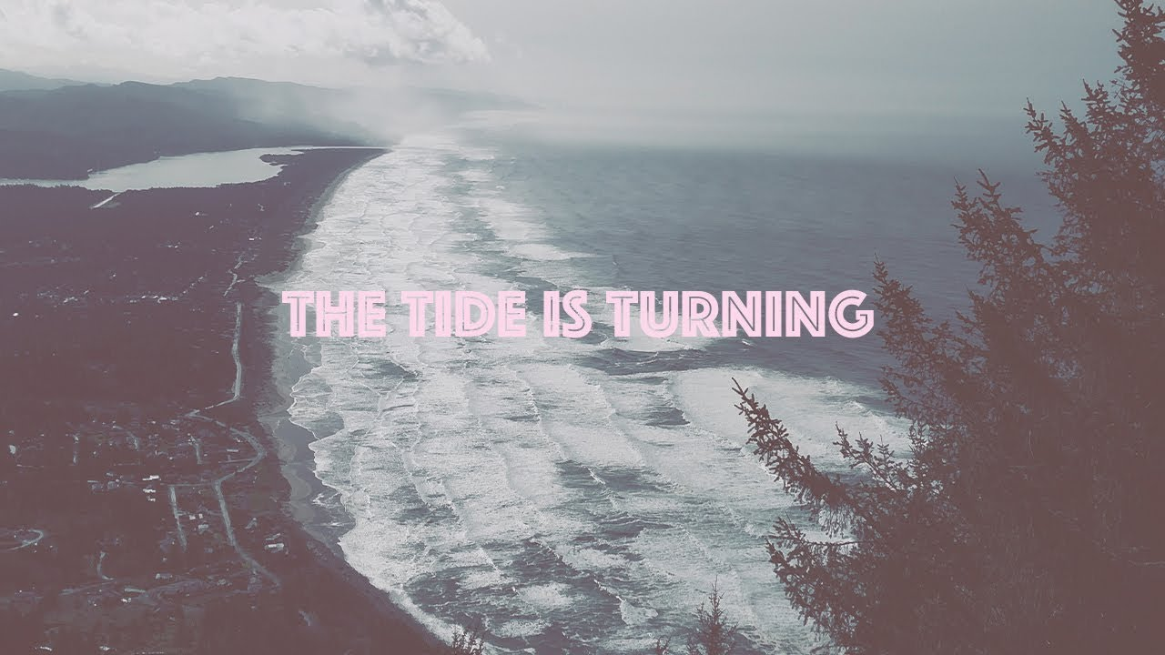 The Tide is Turning | Chris Lopez