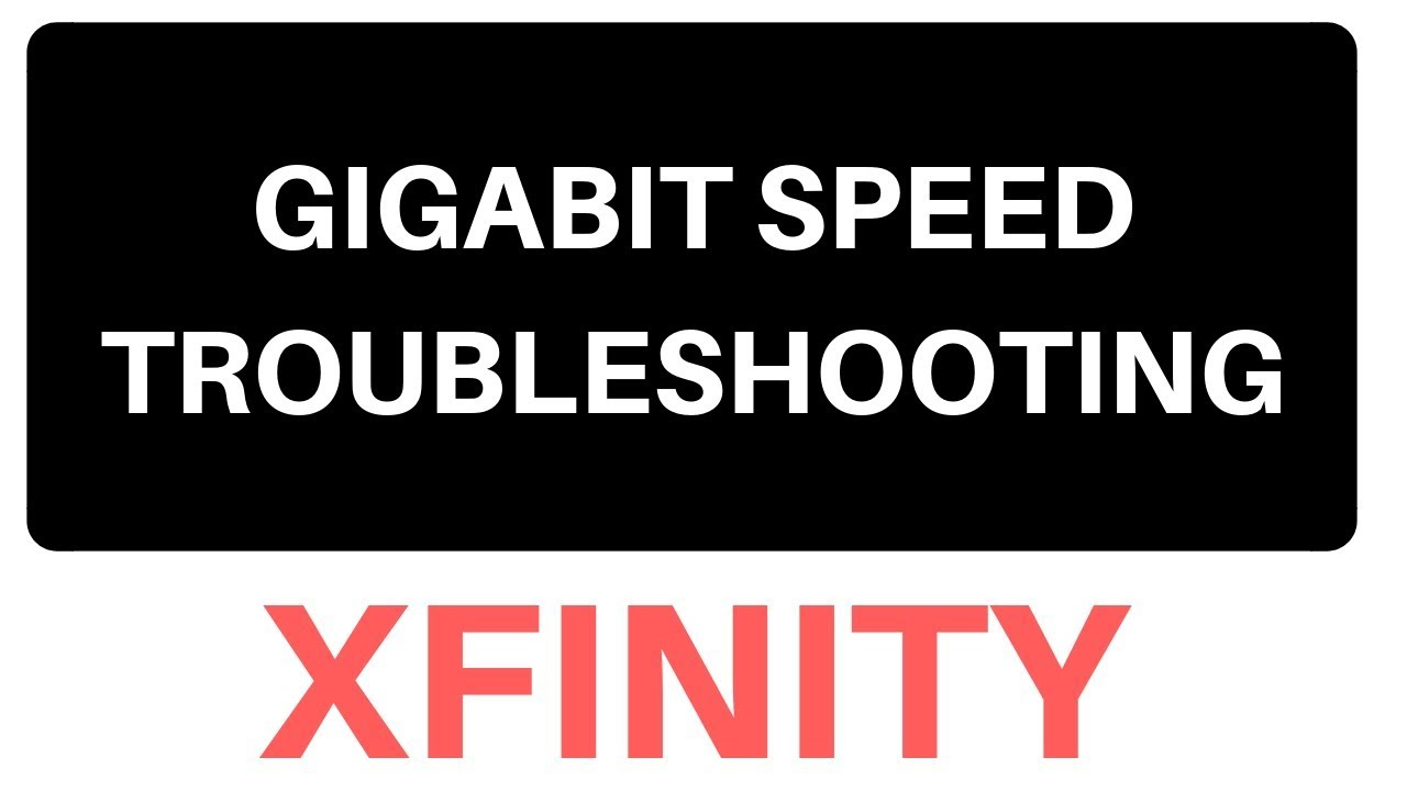 troubleshooting gigabit internet speeds xfinity help and support forums 3145413 [ 1280 x 720 Pixel ]