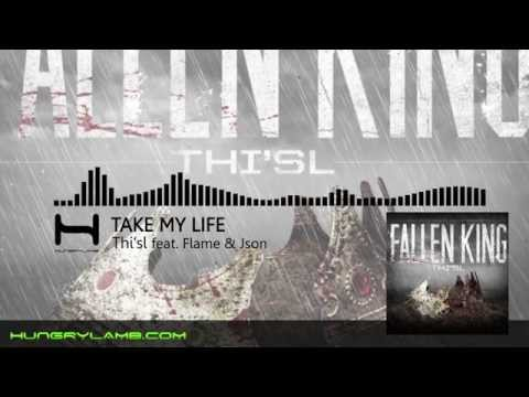 Thi'sl - Fallen King - Take my life