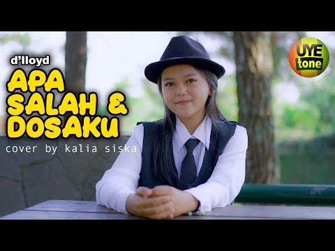 Download Apa Salah Dan Dosaku - Kalia Siska Reggae SKA Version Mp4 baru