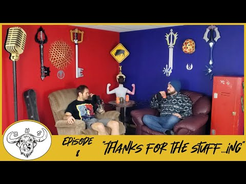 Buffalo House Podcast - Episode 8 - Thanks for the Stuff...ing