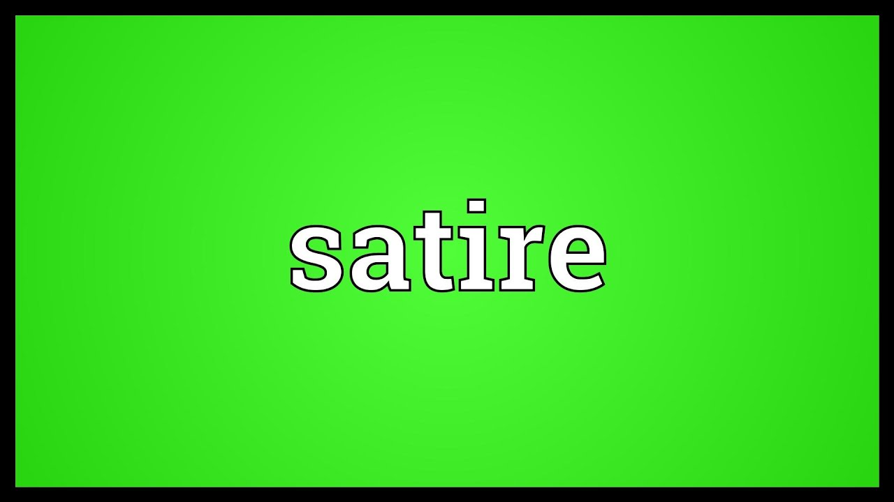 Satire Meaning Youtube